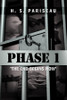 "Phase I: ""The End Begins Now"""