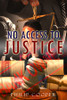 No Access to Justice