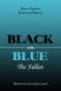 Black and Blue: The Fallen