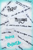 Paper Messages: Volume One
