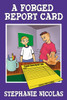 A Forged Report Card