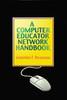 A Computer Educator Network Handbook