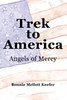 Trek to America: Angels of Mercy