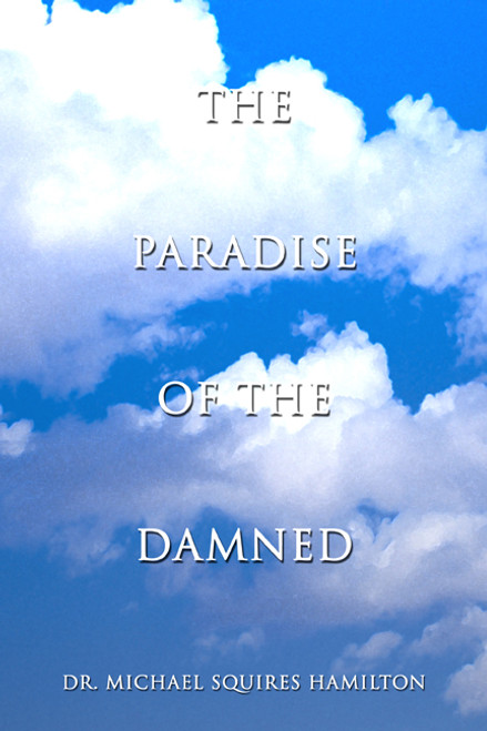 The Paradise of the Damned