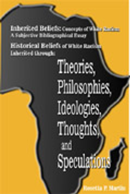Inherited Beliefs: Concepts of White Racism, A Subjective Bibliographic Essay