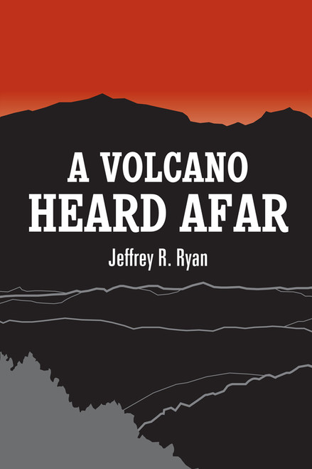 A Volcano Heard Afar