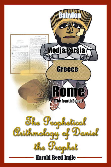 The Prophetical Arithmology of Daniel the Prophet