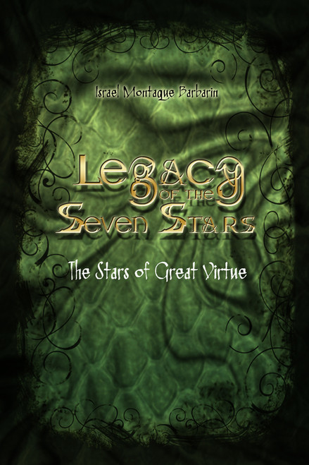Legacy of the Seven Stars: The Stars of Great Virtue