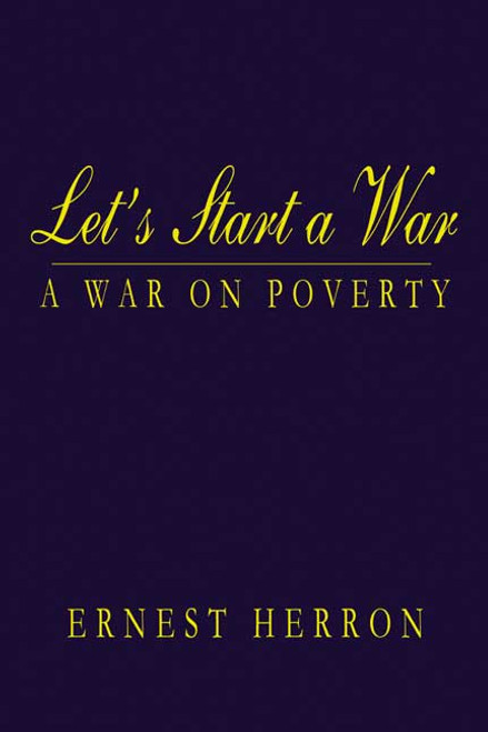 Let's Start a War: A War on Poverty