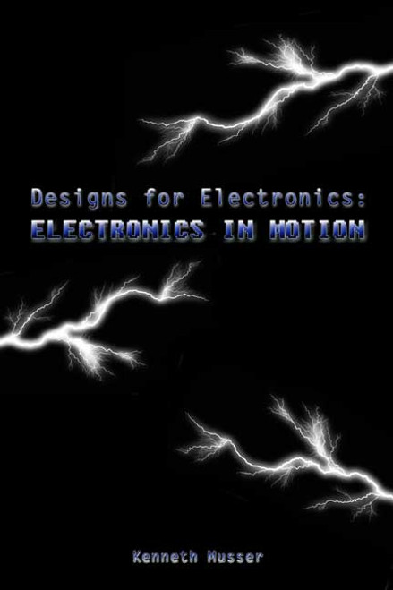 Designs for Electronics: Electronics in Motion
