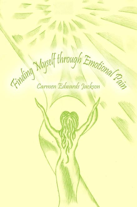 Finding Myself through Emotional Pain