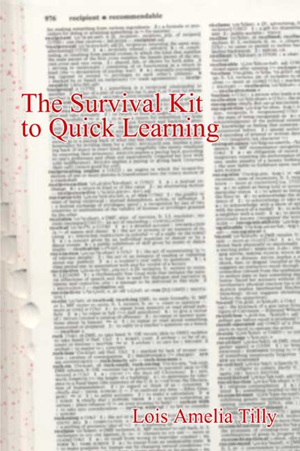 The Survival Kit to Quick Learning