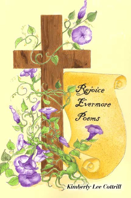 Rejoice Evermore Poems