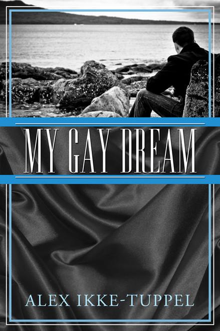 My Gay Dream
