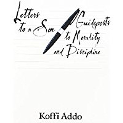 Letters to a Son: Guideposts to Morality and Discipline