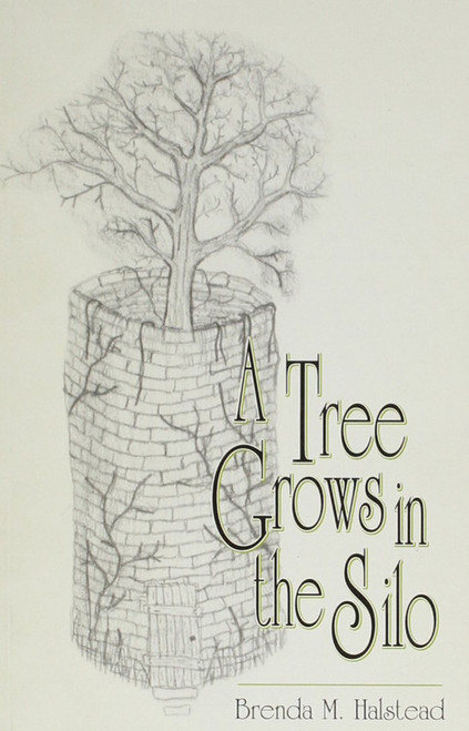 A Tree Grows in the Silo