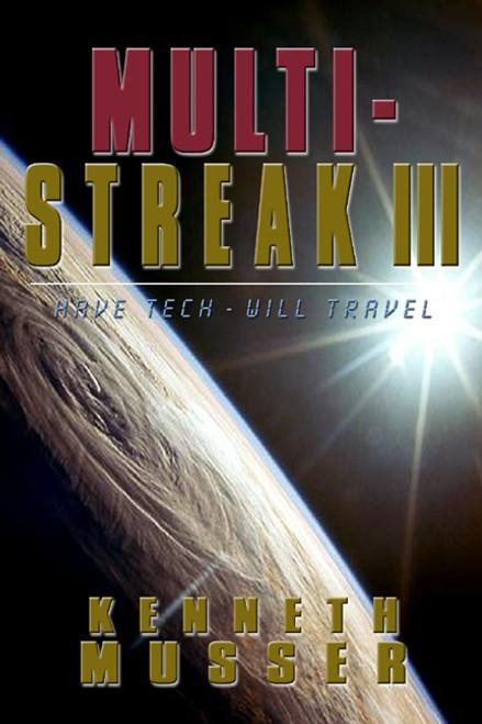 Multi Streak III: Have Tech, Will Travel