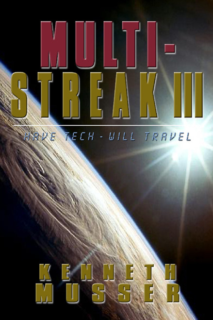 Multi Streak III: Have Tech, Will Travel