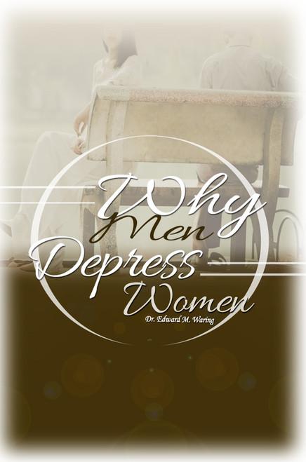 Why Men Depress Women