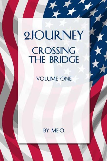 2Journey: Crossing the Bridge Volume One