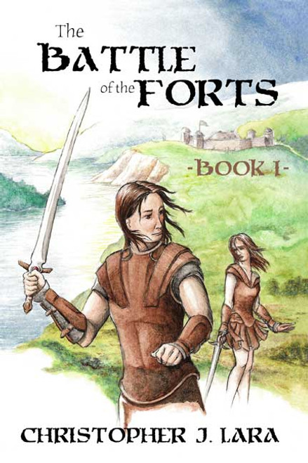 The Battle of the Forts: Book I
