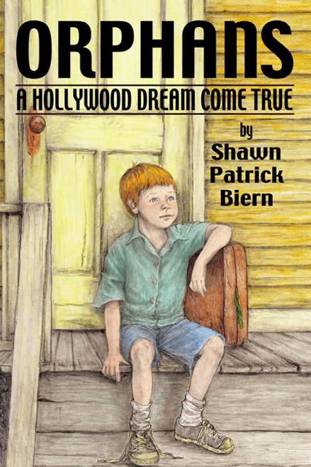Orphans: A Hollywood Dream Come True