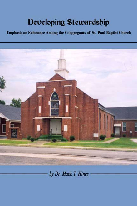 Developing Stewardship: Emphasis on Substance Among the Congregants of St. Paul Baptist Church