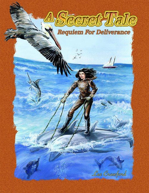 A Secret Tale: Requiem for Deliverance (children's version)