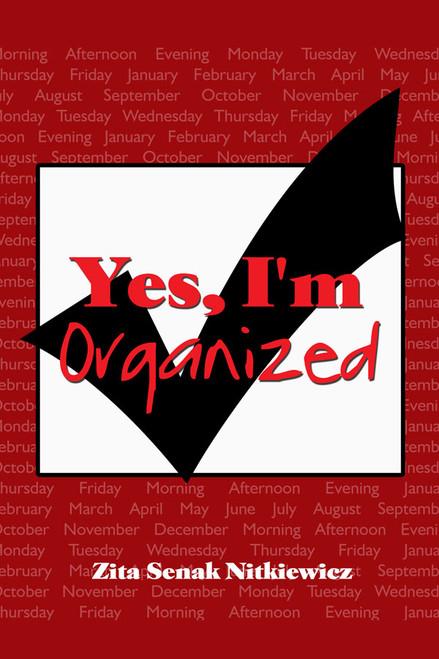 Yes,  I'm Organized