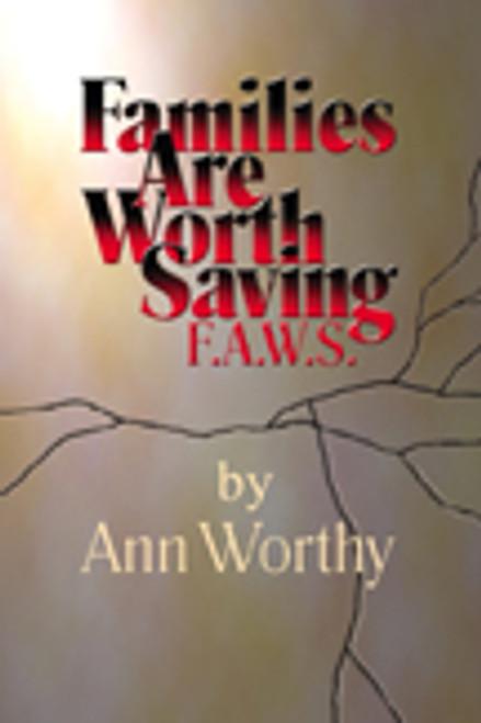 Families Are Worth Saving