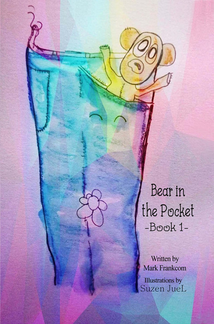 Bear in the Pocket: Book 1