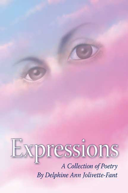 Expressions (A Collection of Poetry)