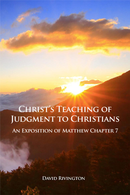 Christ's Teaching of Judgement to Christians