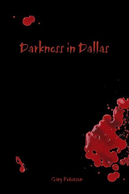 Darkness in Dallas