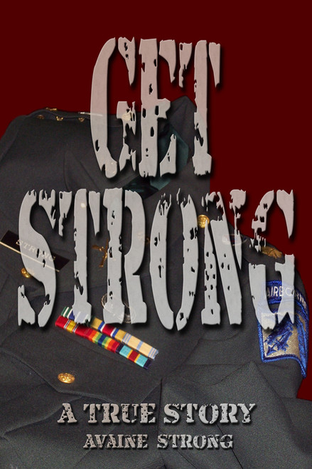 Get Strong: A True Story