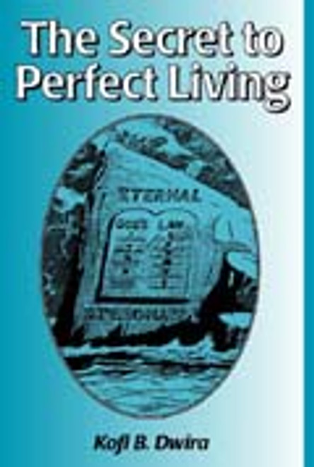 The Secret to Perfect Living