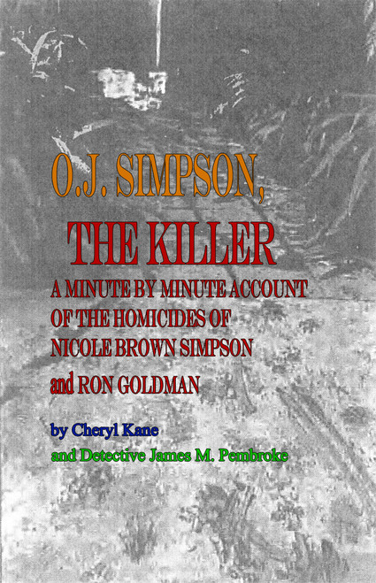 O.J. Simpson, the Killer