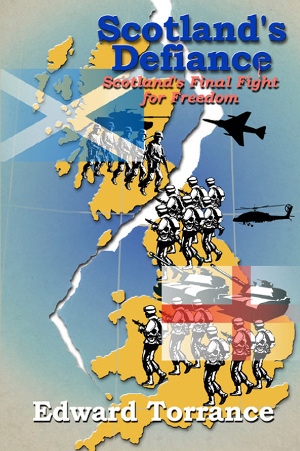 Scotland's Defiance: Scotland's Final Fight for Freedom