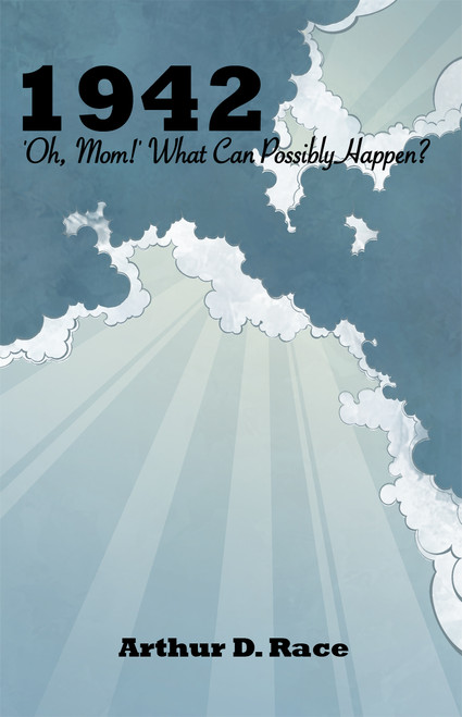 1942 'Oh Mom!': What Can Possibly Happen?