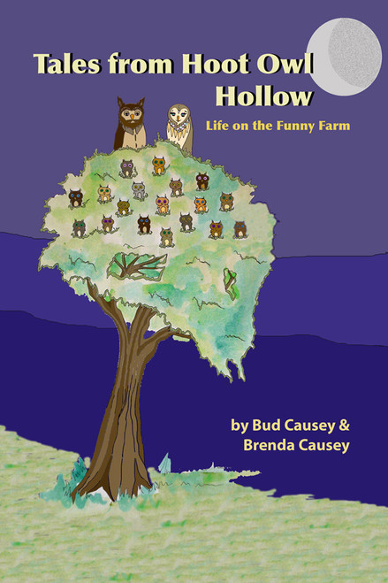Tales from Hoot Owl Hollow: Life on the Funny Farm