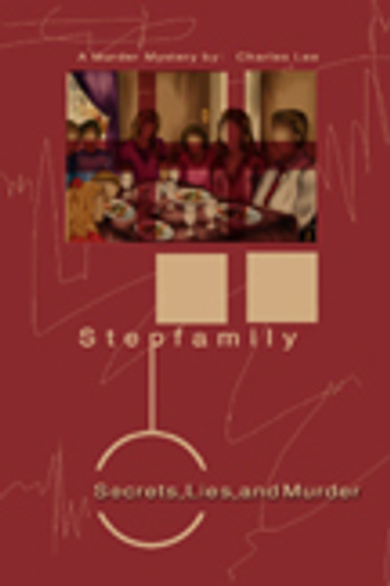 Stepfamily: Secrets, Lies, and Murder