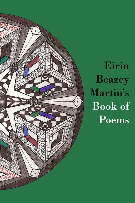 Eirin Beazey Martin's Book of Poems