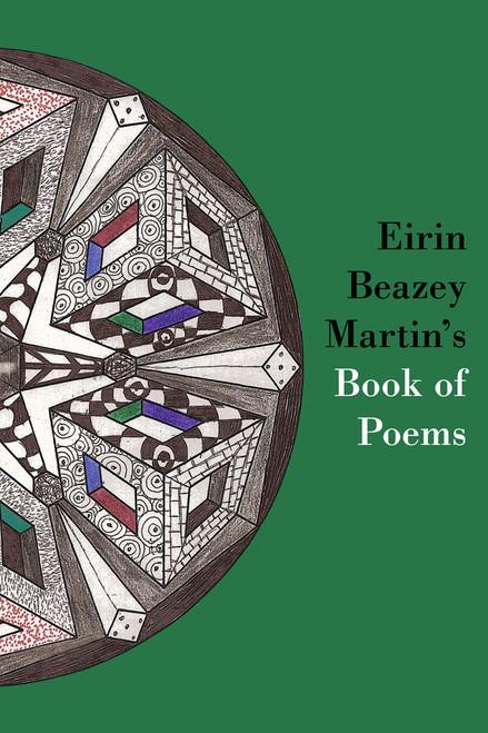 Eirin Beazey Martin's Book of Poems