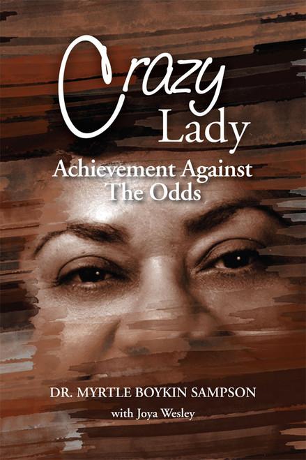 Crazy Lady Achievement Against the Odds