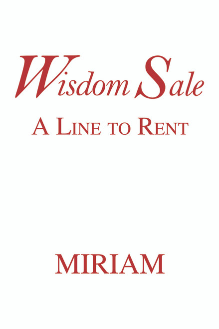Wisdom Sale: A Line to Rent