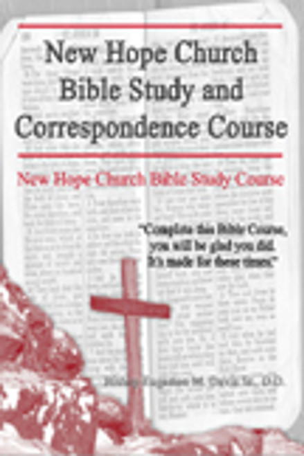 New Hope Church Bible Study and Correspondence Course