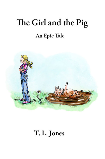 The Girl and the Pig: An Epic Tale