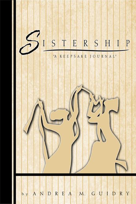 """Sistership: """"A Keep Sake Journal"""""""