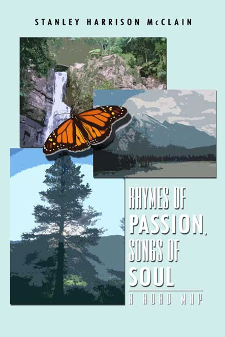 Rhymes of Passion, Songs of Soul: A Road Map