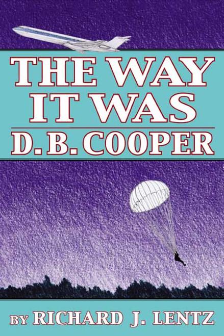 The Way It Was: D.B. Cooper